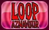 Loop Aznavour