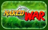 Naked War